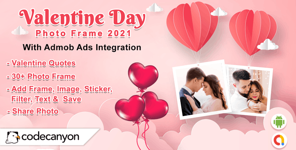 Android Valentine Photo Frame 2021 - Photo Editor - CodeCanyon Item for Sale