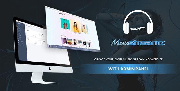 Streamz- A music streaming website with admin panel - CodeCanyon Item for Sale