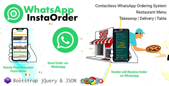 WhatsApp InstaOrder - ContactLess WhatsApp Ordering | Restaurant Menu - Takeaway | Delivery | Table - CodeCanyon Item for Sale