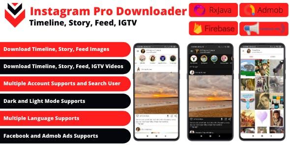 Post, Story, Timeline, IGTV Downloader for Instagram + FB, Admob Ads + Firebase Push Notification