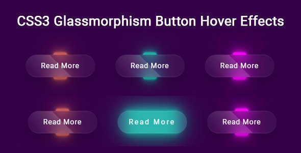 CSS3 Glassmorphism Button Hover Effects - CodeCanyon Item for Sale