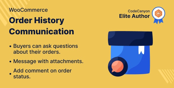 WooCommerce Order History Communication - CodeCanyon Item for Sale