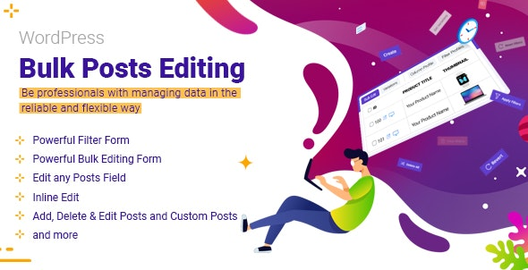 Wordpress Bulk Posts & Custom Posts Editing - CodeCanyon Item for Sale
