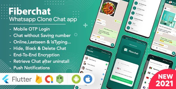 Fiberchat - Whatsapp Clone Full App | Android & iOS Flutter Chat app