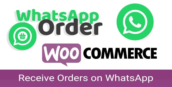 WooCommerce WhatsApp Order - Receive Orders using WhatsApp - WooCommerce Plugin