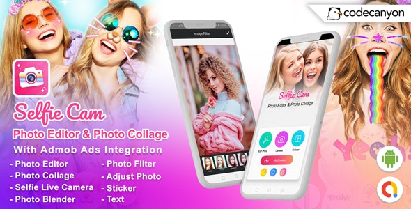 Android Selfie Live Camera - Photo Editor & Photo Collage (Android 10 Supported) - CodeCanyon Item for Sale