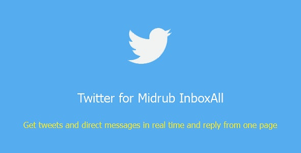 Twitter for Midrub InboxAll - CodeCanyon Item for Sale
