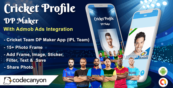 Android Cricket Profile DP Maker - IPL DP Maker 2021 (Android 10 Supported) - CodeCanyon Item for Sale