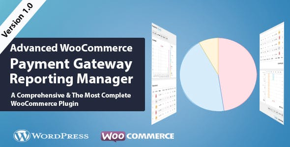 WooCommerce Advanced Payment Gateways Reporting Manager