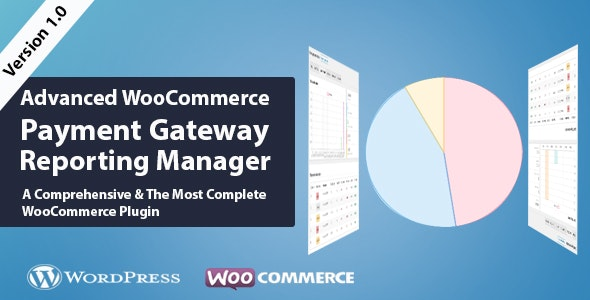 WooCommerce Advanced Payment Gateways Reporting Manager - CodeCanyon Item for Sale