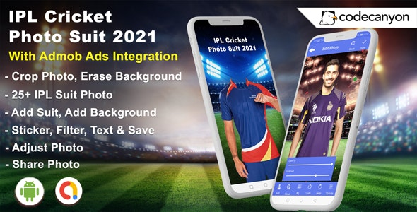 Android IPL Cricket Photo Suit 2021 - Photo Editor (Android 10 Supported) - CodeCanyon Item for Sale
