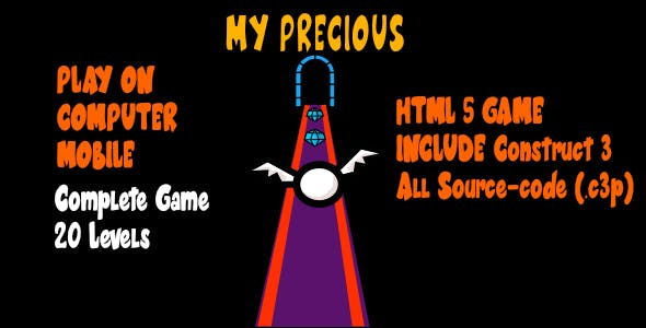 My Precious - HTML5 Game + Assets (With Construct 3 All Source-code .c3p)