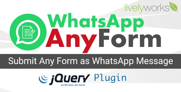 WhatsApp AnyForm - Submit Form as WhatsApp Message   WhatsApp Contact Form - jQuery Plugin - CodeCanyon Item for Sale