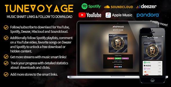 TuneVoyage - Smart Links & Follow To Download (Spotify/YouTube/Deezer/Soundcloud/Mixcloud)