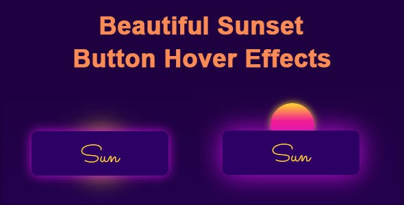 Beautiful Sunset Button Hover Effects