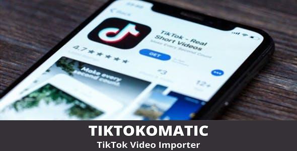 TikTokomatic - TikTok Video Importer