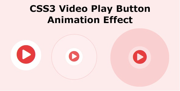 CSS3 Video Play Button Animation Effect - CodeCanyon Item for Sale
