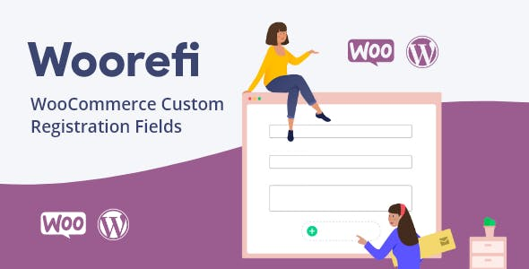 Woorefi - WooCommerce Custom Registration Fields