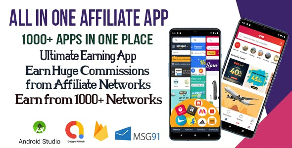 All in One Affiliate App Browser Earn from 1000+ Networks - Fast & Easy