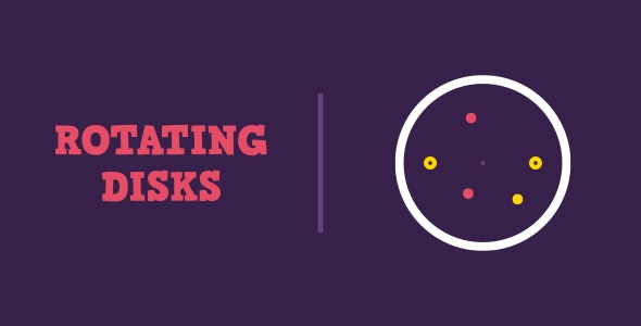 Rotating Disks | HTML5 | CONSTRUCT 3 - CodeCanyon Item for Sale