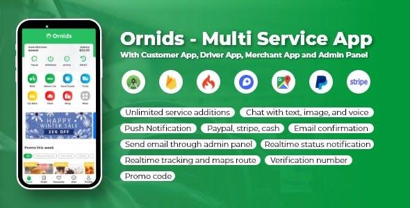 Ornids - Multi Service App With Customer App, Driver App, Merchant App and Admin Panel