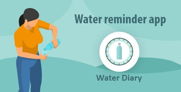 Water Drinking Reminder - iOS App - CodeCanyon Item for Sale