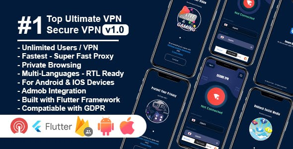 Secure VPN Ultimate - Flutter Project | Android | IOS | Admin Panel