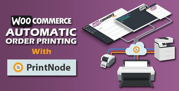 Woocommerce Automatic Order Printing | ( Formerly WooCommerce Google Cloud Print)