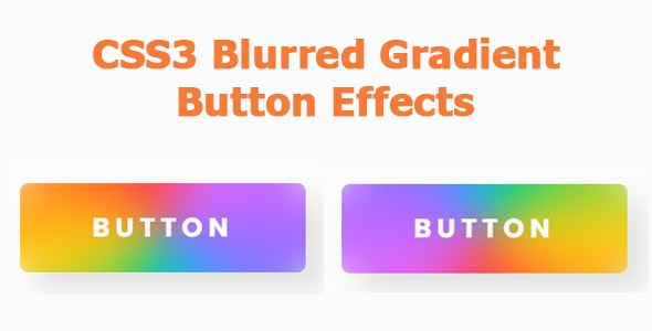 CSS3 Blurred Gradient Button Effects - CodeCanyon Item for Sale