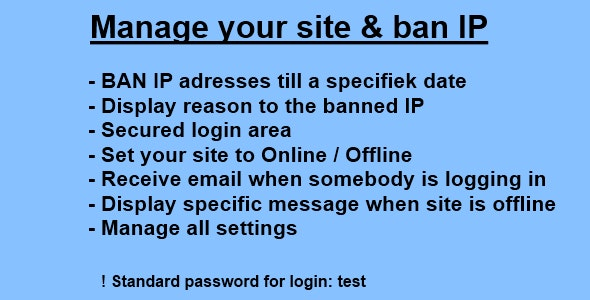 Ban IP till a date + manage your site status  - CodeCanyon Item for Sale