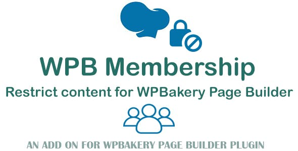 WPB Membership - Restrict Content for WPBakery Page Builder