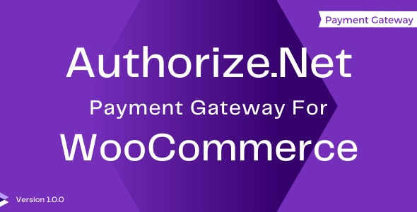 Authorize.Net Gateway for WooCommerce - CodeCanyon Item for Sale