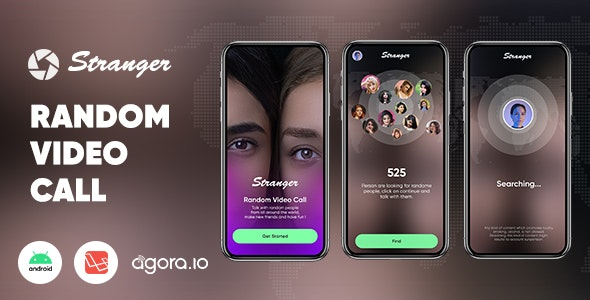Stranger - Random Video Call with people - Agora | Android | Laravel - CodeCanyon Item for Sale