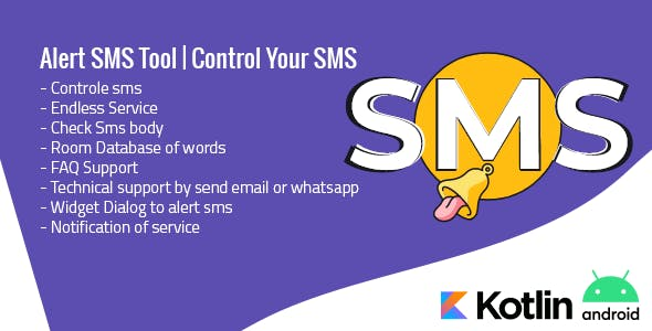 Alert SMS Tool   Control Your Mobile SMS
