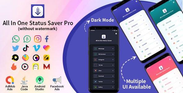 All In One Status Saver  Pro- Whatsapp, WA Business, Facebook, Instagram, TikTok,Twitter, Likee&More