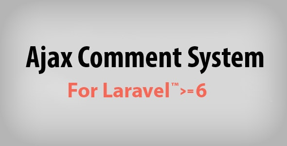Ajax Comment System for Laravel - CodeCanyon Item for Sale