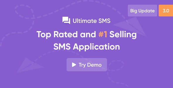 Ultimate SMS v3.0.1 – Bulk SMS Application For Marketing – nulled