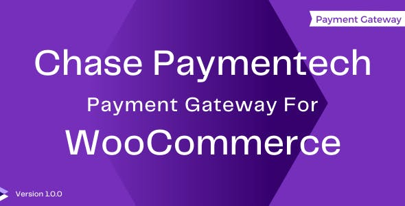 Chase Paymentech Gateway For WooCommerce