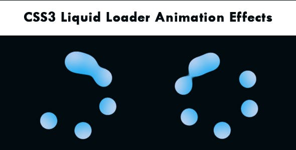 CSS3 Liquid Loader Animation Effects