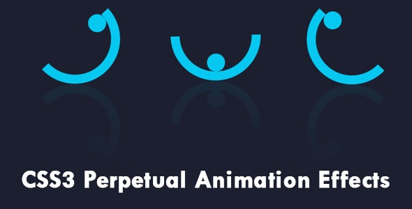 CSS3 Perpetual Animation Effects - CodeCanyon Item for Sale