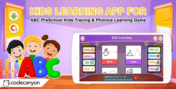 Android Kids Learning App For ABC PreSchool Kids Tracing & Phonics Learning Game - CodeCanyon Item for Sale