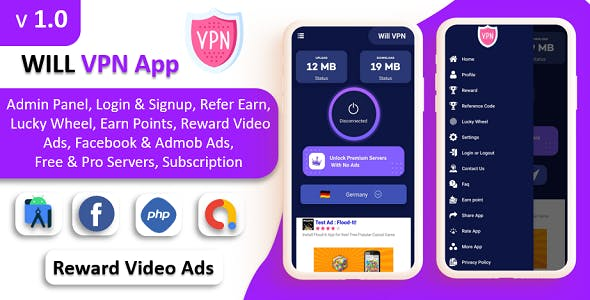 WILL VPN App - VPN App With Admin Panel | Secure VPN & Fast VPN | Refer & Earn | Reward Lucky Wheel
