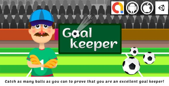 Goal Keeper Unity Casual And Sport And Funny Game With Admob For Android and iOS