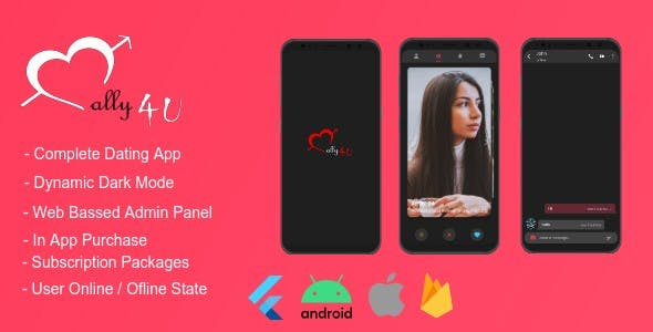 ally4U | Complete Dating and Chatting App Based On Flutter