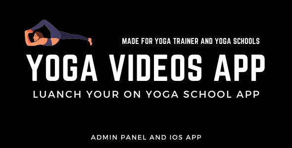 Yoga video app for Yoga trainer/teacher/schools - CodeCanyon Item for Sale