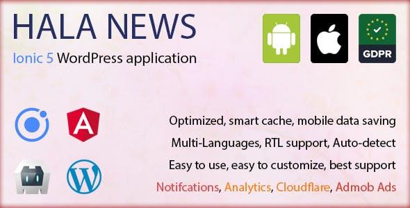 Full Ionic 5 Mobile App for WordPress - Admob, Analytics, Rewards ads, Cloudflare - Hala News Pro