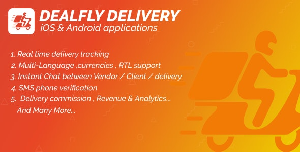 Delivery For Dealfly – Order Tracking Real-Time – iOS & Android - CodeCanyon Item for Sale