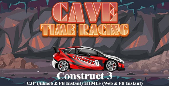 Cave Time Racing Car Game (Construct 3   C3P   HTML5) Admob and FB Instant Ready