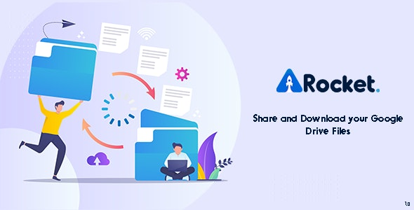 Drive Rocket - Share your Google Drive - CodeCanyon Item for Sale