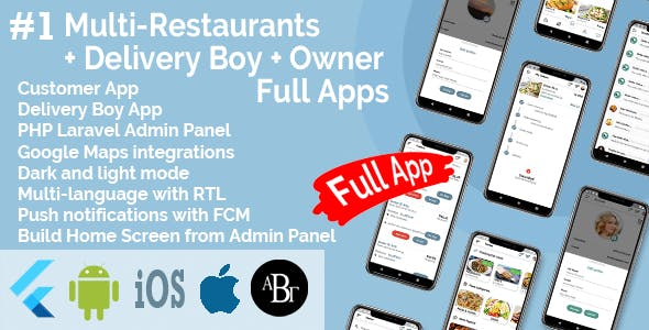 Multi-Restaurants Flutter App + Delivery Boy App + Owner App + PHP Laravel Admin Panel + Web Site